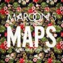 Maroon 5 - Maps (John Junior & Oscar Edit)