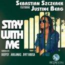 Sebastian Szczerek feat. Justine Berg - Stay With Me (Radio Mix)