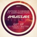 Antoine Clamaran feat. Sabrynaah Pope - Get Up (It Doesn't Matter) (Arone Clein & Hugo Kalfon Revival Mix)