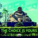 Tocadisco - The Choice is Yours (Original Mix)