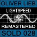 Oliver Lieb - Lightspeed (Unreleased Mix)