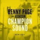 Benny Page - Champion Sound feat. Assassin (9Lives Remix)