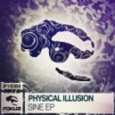 Physical Illusion - Sine (Original Mix)
