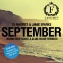 DJ Favorite feat. Jamie Sparks - September 2k14 (Mars3ll Big Room Radio Edit)