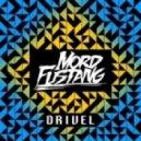 Mord Fustang - Drivel (Original Mix)