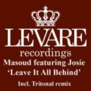 Masoud feat. Josie - Leave It All Behind (Original mix)