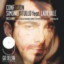 Simone Vitullo, Lady Vale - Confusion (Original Mix)
