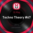 Dj Mag - Techno Theory #67