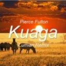 Pierce Fulton - Kuaga (Lumian Remix)