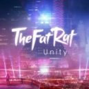 TheFatRat - Unity (Original mix)