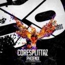 Coresplittaz - Phoenix (Original mix)