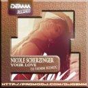 Nicole Scherzinger - Your Love (Dj Demm Remix)