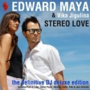 Edward Maya & Vika Jigulina - Stereo Love (Mr. Moonlight Remix)