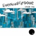 Eventual Groove - Inside Out (The Disclosure Project Remix)