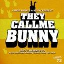 Bunny, I Know Karate - They Call Me Bunny (SKLA Remix)