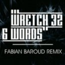 Wretch 32 - 6 Words (Fabian Baroud Remix)