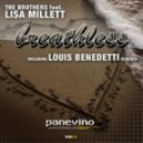 The Brothers feat. Lisa Millett - Breathless (Louis Benedetti Vocal Mix)
