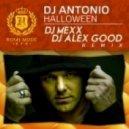 Dj Antonio - Halloween (Dj Mexx & Dj Alex Good Remix)
