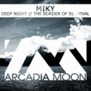 Miky - The Border Of Survival (Club Mix)
