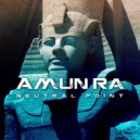Neutral Point - Amun Ra (Original mix)