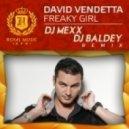 David Vendetta - Freaky Girl (DJ Mexx & DJ Baldey Rework 2k15)