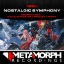Nish - Nostalgic Symphony (David McRae vs C Project Remix)