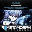 Emilio - Loaded (Original Mix)