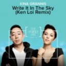 Kina Grannis - Write It In The Sky (Ken Loi Remix)