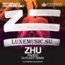 ZHU - Faded (Dj Flight Remix)