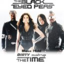 The Black Eyed Peas  - The Time (Base Kidd DIRTY mush-up)