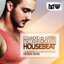 Dj Sandro Escobar & Katrin Queen - Housebeat (Dj Max-Wave & Dj Artur Explose Official Remix)