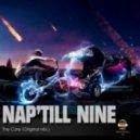 Nap'Till Nine - The Core (Original Mix)