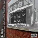 DJ Hero - Once More Around The Yard (Original Mix)