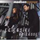 Madison Avenue - Don't Call Me Baby (Original Mix - Edit)