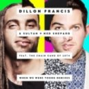 Dillon Francis - When We Were Young (Pierce Fulton Remix)