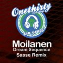Moilanen - Dream Sequence (Sasse Remix)
