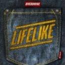 Lifelike - Overdrive (Radio Edit)
