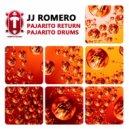 Jj Romero - Pajarito Return (Original Mix)