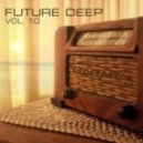 V.A. - FUTURE DEEP vol.10 (mixed by GAGARIN)