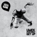 UMEK - Everybody Get Up (Original Mix)