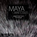 Maya Jane Coles - Don't Tell (Manoo Remix)