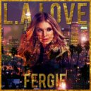 Fergie - L.A. Love (DJ MaXxX Mash-Up)