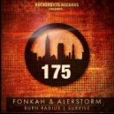 Fonkah & Alerstorm - Burn Radius (Original mix)