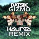 Datsik - Gizmo (Haunta Remix)