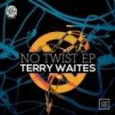 Terry Waites - So What Now (Original Mix)