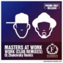 Masters At Work - Work (DJ Zhukovsky 2k15 Radio Remix)