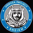 Ugroza - Sheikh (Original mix)
