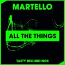 Martello - All The Things (Original Mix)