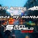 4 Strings vs Sebastian Ingrosso & Alesso - Lose My Monday (San'ti Scofield Mashup)