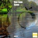 Van Luup - Sama (Original Mix)